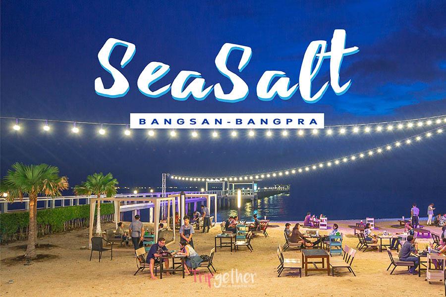 ท่องเที่ยวทะเล 2 แห่ง-Sea salt Bangpra